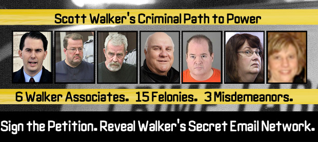 Scott Walker's Criminal Path to Power