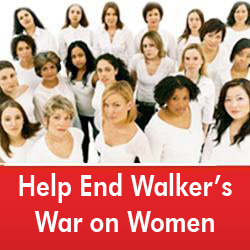 Help us end Walker's War on Women